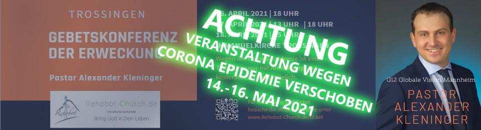 Gebetskonferenz der Erweckung in Trossingen 16.-18.04.21